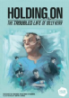 Holding On: The Troubled Life of Billy Kerr (Special Offer)